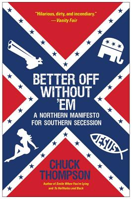 Better Off Without 'em By Thompson, Chuck